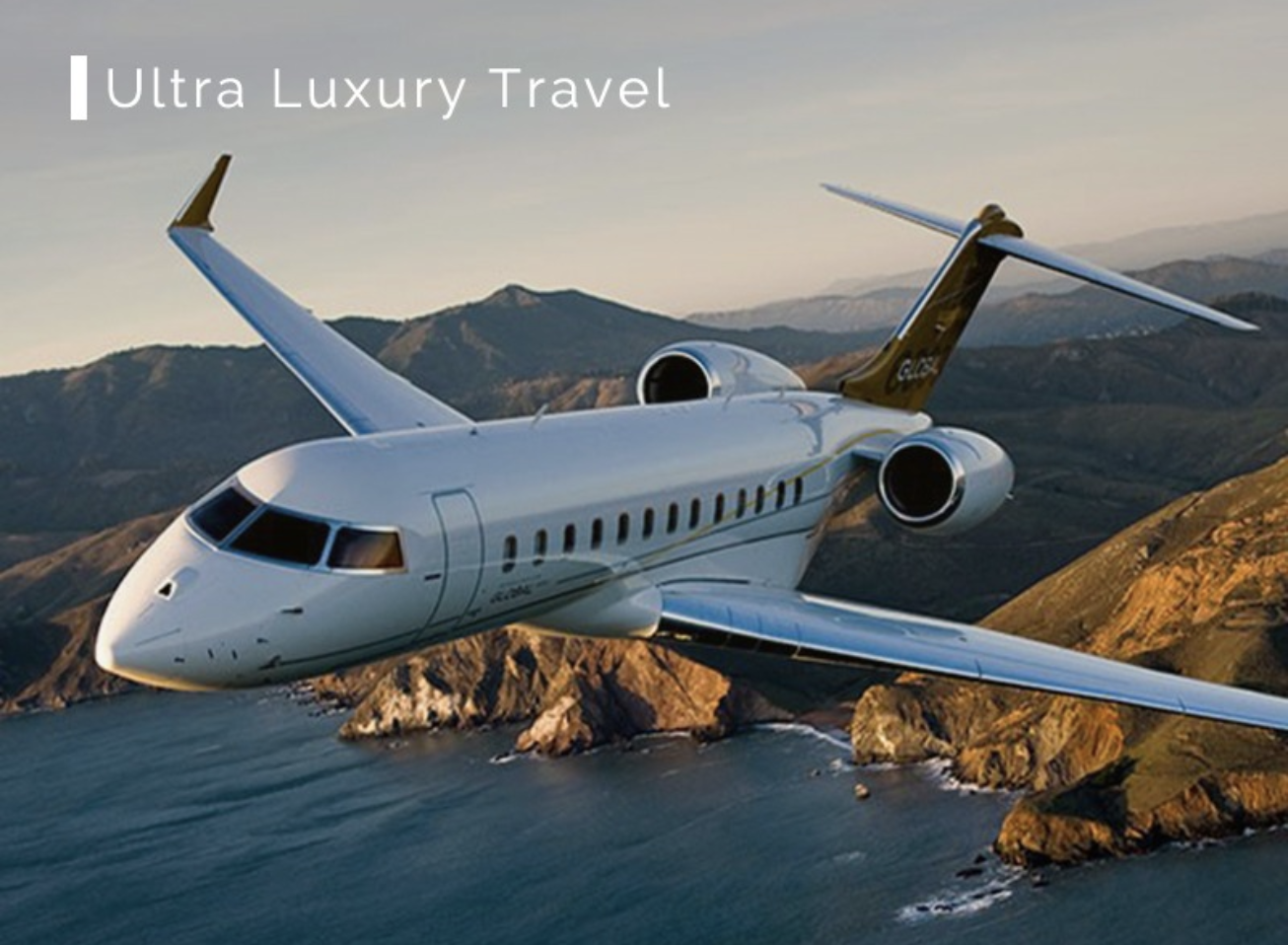 Ultra Luxury Travel